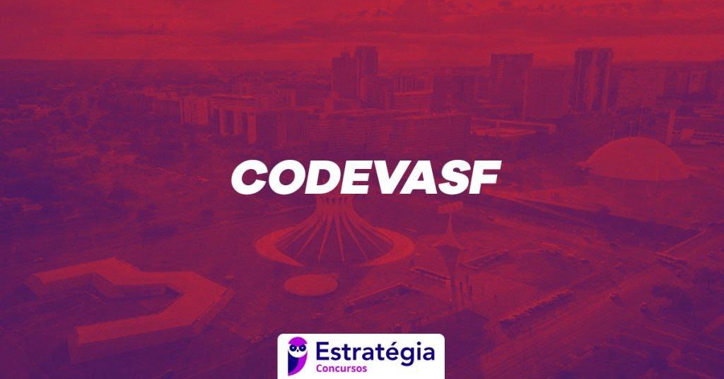 Concurso CODEVASF: inscrições ABERTAS! Inicial de R$ 8.168,91